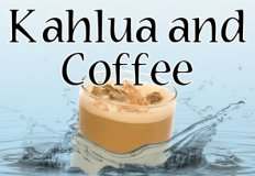 Kahlua and Coffee Flavor E-Liquid