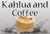 Kahlua and Coffee - Silver Cloud Edition