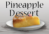Pineapple Dessert - Silver Cloud Edition